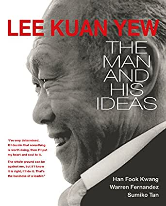 lee kuan yew the man and his ideas ebook